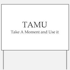 Tamu3 Yard Sign