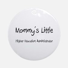 Mommy's Little Higher Education Administrator Orna