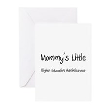 Mommy's Little Higher Education Administrator Gree