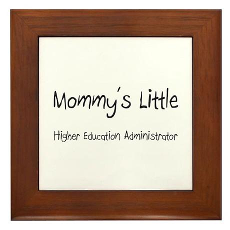Mommy's Little Higher Education Administrator Fram