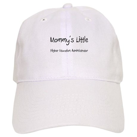 Mommy's Little Higher Education Administrator Cap