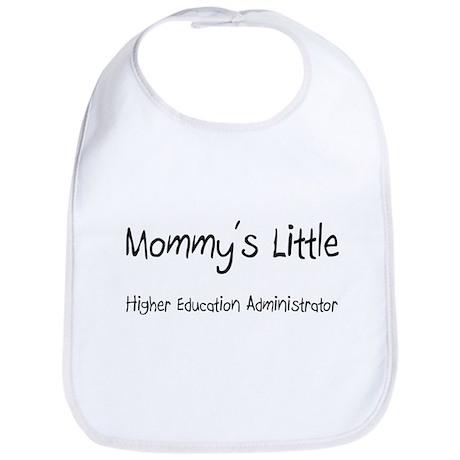 Mommy's Little Higher Education Administrator Bib