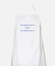 Many Have Heard of Lupus BBQ Apron