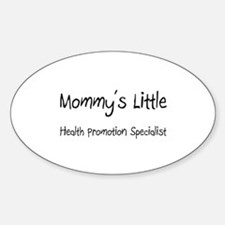 Mommy's Little Health Promotion Specialist Decal