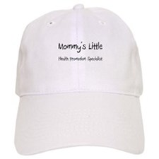 Mommy's Little Health Promotion Specialist Cap