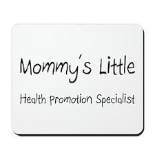 Mommy's Little Health Promotion Specialist Mousepa