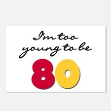 Too Young to be 80 Postcards (Package of 8)