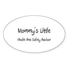 Mommy's Little Health And Safety Adviser Sticker (