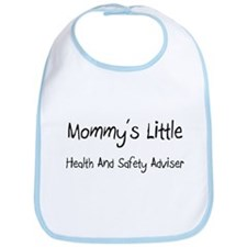 Mommy's Little Health And Safety Adviser Bib