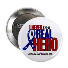 "Never Knew A Hero 2 Military (Dad) 2.25"" Button"