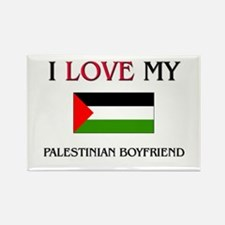 I Love My Palestinian Boyfriend Rectangle Magnet