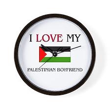 I Love My Palestinian Boyfriend Wall Clock