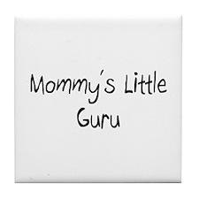 Mommy's Little Guru Tile Coaster