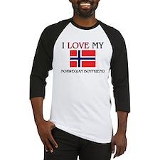 I Love My Norwegian Boyfriend Baseball Jersey
