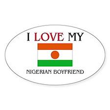 I Love My Nigerian Boyfriend Oval Decal