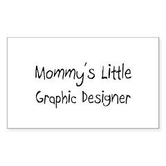 Mommy's Little Graphic Designer Sticker (Rectangle