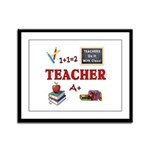 Teachers Do It With Class Framed Panel Print