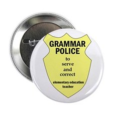 Grammar Police Elementary Education Teacher 2.25""