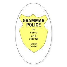Grammar Police English Teacher Oval Decal