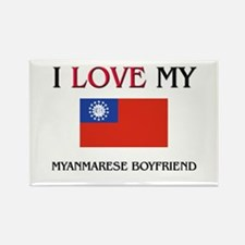 I Love My Myanmarese Boyfriend Rectangle Magnet