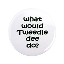 "Tweedledee 3.5"" Button (100 pack)"