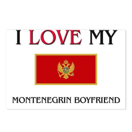 I Love My Montenegrin Boyfriend Postcards (Package