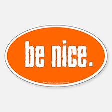 Be Nice. Stickers