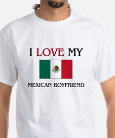 I Love My Mexican Boyfriend Shirt