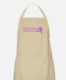 If you're so smart... BBQ Apron