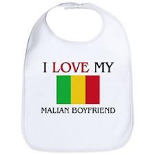 I Love My Malian Boyfriend Bib