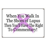Walk in the shoes of Lupus Banner
