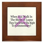 Walk in the shoes of Lupus Framed Tile