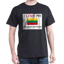 I Love My Lithuanian Boyfriend T-Shirt