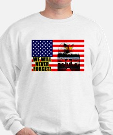 """We Will Never Forget"" Sweatshirt"