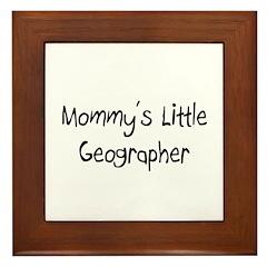 Mommy's Little Geographer Framed Tile