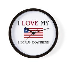 I Love My Liberian Boyfriend Wall Clock