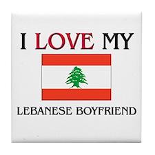 I Love My Lebanese Boyfriend Tile Coaster