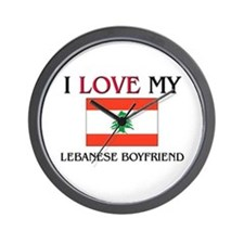 I Love My Lebanese Boyfriend Wall Clock