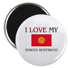I Love My Kyrgyz Boyfriend Magnet