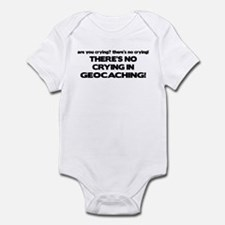 There's No Crying in Geocaching Infant Bodysuit