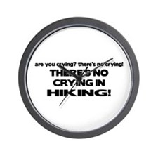 There's No Crying in Hiking Wall Clock