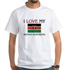 I Love My Kenyan Boyfriend Shirt