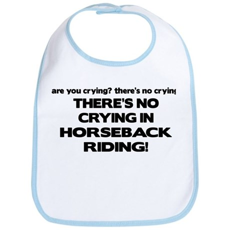 There's No Crying Horseback Riding Bib