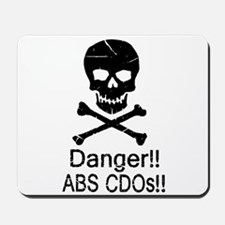 Danger! CDOs! Mousepad