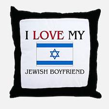 I Love My Jewish Boyfriend Throw Pillow