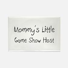 Mommy's Little Game Show Host Rectangle Magnet