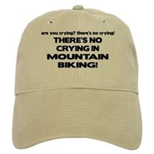 There's No Crying Mountain Biking Baseball Cap