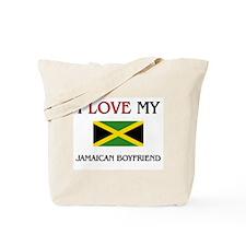 I Love My Jamaican Boyfriend Tote Bag