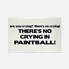 There's No Crying in Paintball Rectangle Magnet
