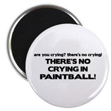There's No Crying in Paintball Magnet